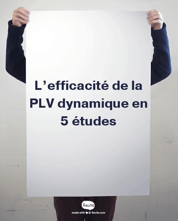 L'efficacité de la PLV dynamique en 5 études