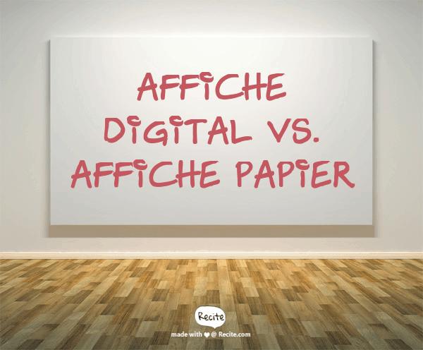 Affiche digital versus affiche papier