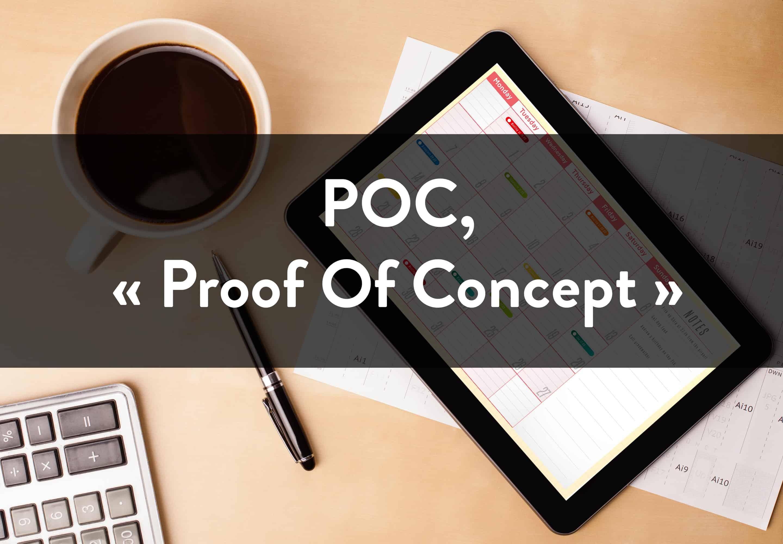 Proof-Of-Concept : pourquoi le POC est important dans un projet d'affichage dynamique ?
